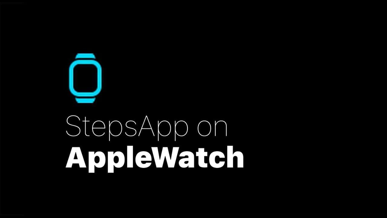 StepsApp on Apple Watch - StepsApp Pedometer & Step Counter